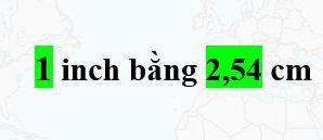 [Bí quyết] Đổi 1 inch bằng bao nhiêu cm, mm, cm, km?