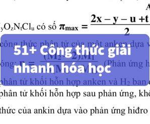 【50+】 Công thức hóa học 12 giải nhanh phần trắc nghiệm