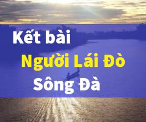 Tuyển chọn 10+ kết bài người lái đò sông đà của Nguyễn Tuân