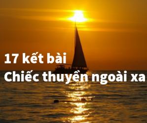 17 Kết bài chiếc thuyền ngoài xa giúp bạn đạt điểm tối đa
