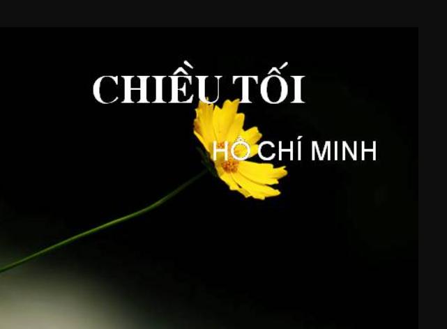 Mở bài chiều tối của Hồ Chí Minh